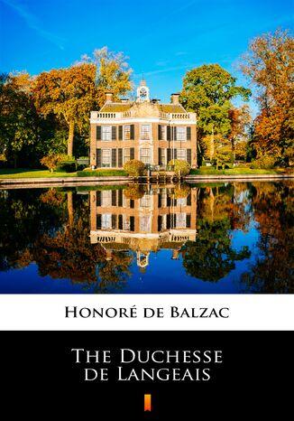 Okładka książki/ebooka The Duchesse de Langeais