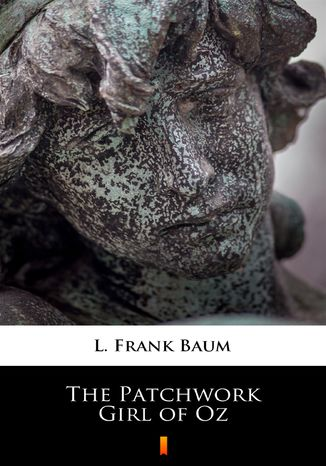 Okładka książki/ebooka The Patchwork Girl of Oz