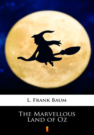 Okładka książki The Marvellous Land of Oz