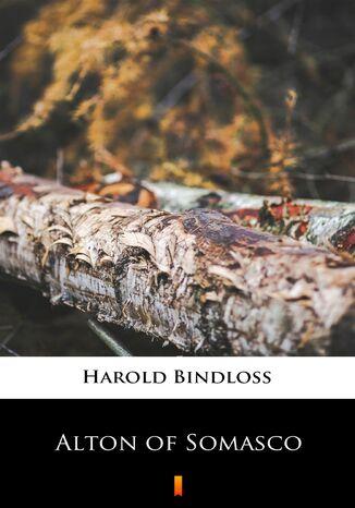 Okładka książki/ebooka Alton of Somasco