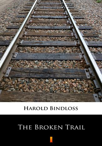 Okładka książki/ebooka The Broken Trail