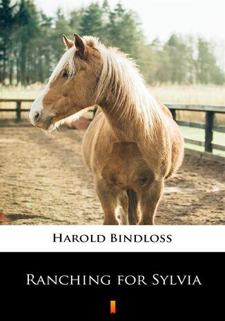 Okładka książki Ranching for Sylvia
