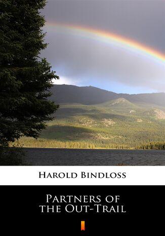 Okładka książki Partners of the Out-Trail