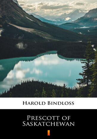 Okładka książki Prescott of Saskatchewan
