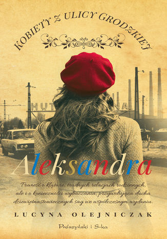 Okładka książki Kobiety z ulicy Grodzkiej. Aleksandra