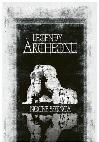 Okładka książki Legendy Archeonu: Nocne Słońca
