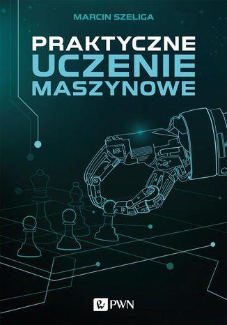 Okładka książki Praktyczne uczenie maszynowe