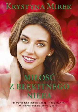 Okładka książki Miłość z błękitnego nieba