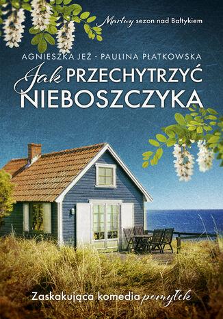 Okładka książki/ebooka Jak przechytrzyć nieboszczyka
