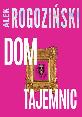 Okładka książki/ebooka Dom tajemnic