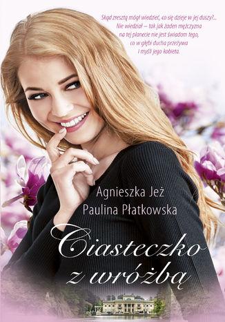 Okładka książki/ebooka Ciasteczko z wróżbą