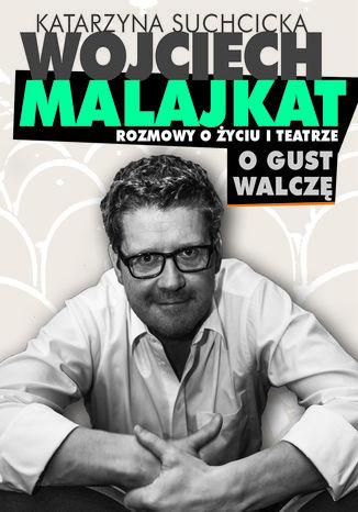 Okładka książki/ebooka Rozmowy o życiu i teatrze. O gust walczę