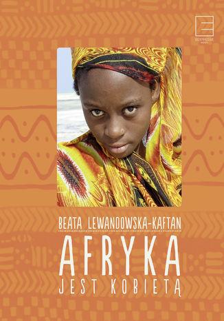 Okładka książki/ebooka Afryka jest kobietą