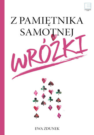 Okładka książki/ebooka Z pamiętnika samotnej wróżki