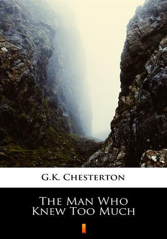 Okładka książki The Man Who Knew Too Much