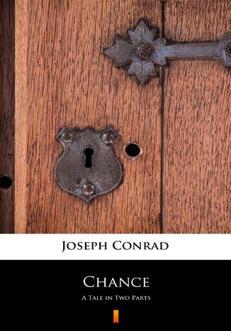 Okładka książki Chance. A Tale in Two Parts