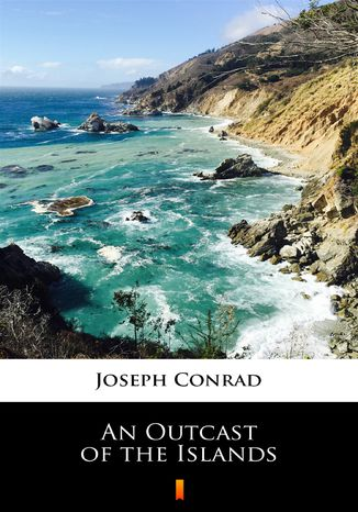 Okładka książki An Outcast of the Islands