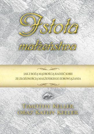 Okładka książki/ebooka Istota małżeństwa