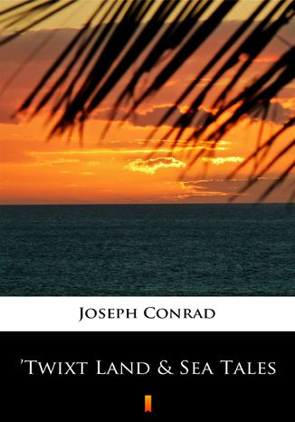 Okładka książki/ebooka Twixt Land & Sea Tales