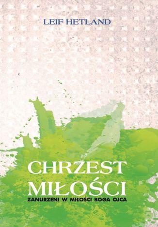 Okładka książki Chrzest miłości