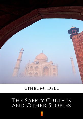 Okładka książki The Safety Curtain and Other Stories