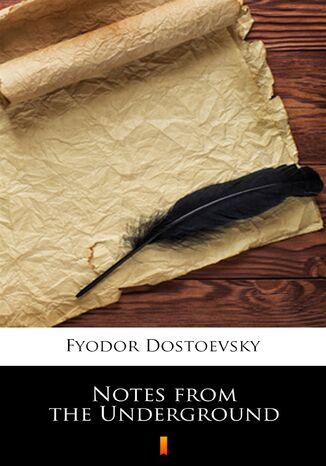 Okładka książki/ebooka Notes from the Underground