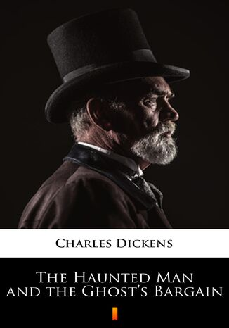 Ebook The Haunted Man and the Ghosts Bargain
