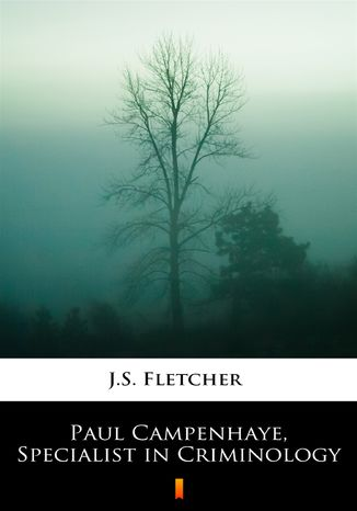 Okładka książki Paul Campenhaye, Specialist in Criminology