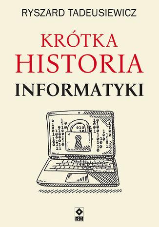 Okładka książki/ebooka Krótka historia informatyki