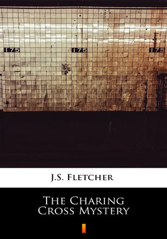 Okładka książki The Charing Cross Mystery