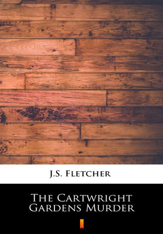 Okładka książki The Cartwright Gardens Murder