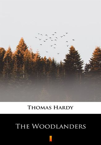 Okładka książki/ebooka The Woodlanders