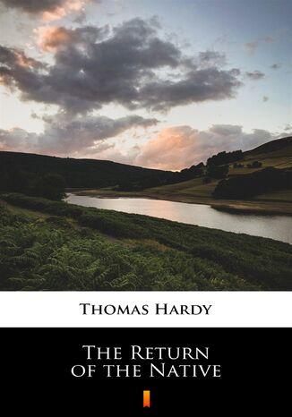 Okładka książki The Return of the Native