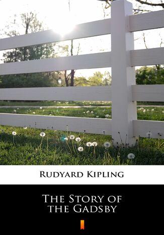 Okładka książki/ebooka The Story of the Gadsby