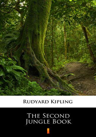 Okładka książki The Second Jungle Book