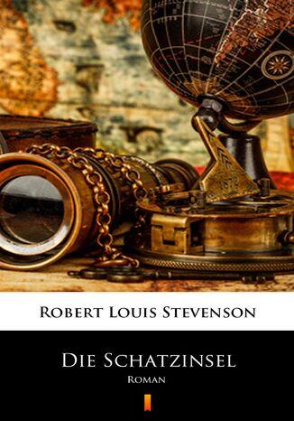 Okładka książki/ebooka Die Schatzinsel. Roman