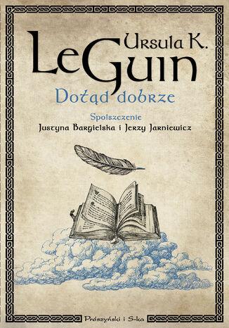Okładka książki/ebooka Dotąd dobrze