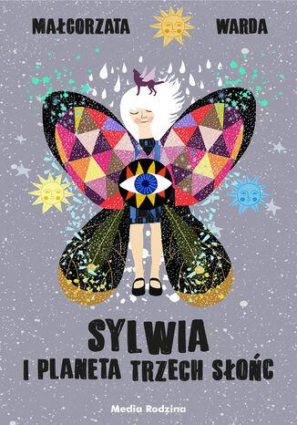 Okładka książki Sylwia i Planeta Trzech Słońc