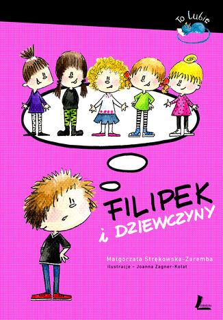 Okładka książki/ebooka Filipek i dziewczyny