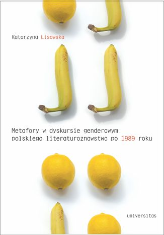 Okładka książki Metaforyczność w dyskursie genderowym polskiego literaturoznawstwa po 1989 roku