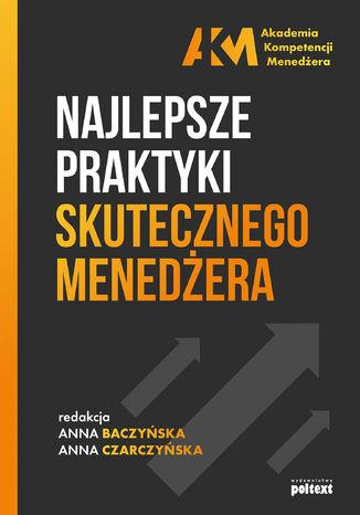Okładka książki/ebooka Najlepsze praktyki skutecznego menedżera