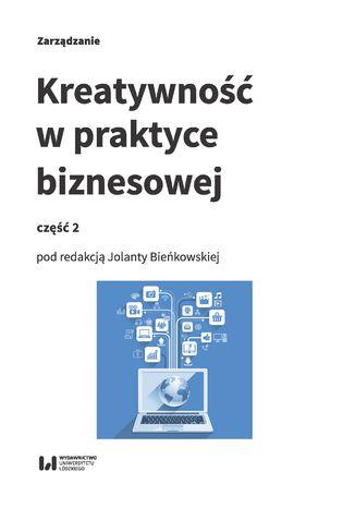 Okładka książki/ebooka Kreatywność w praktyce biznesowej. Część 2