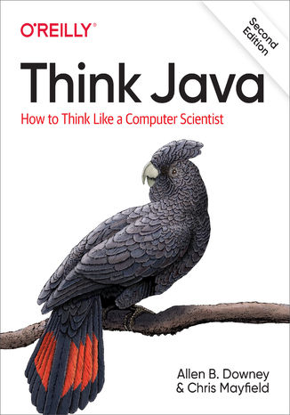 Okładka książki Think Java. How to Think Like a Computer Scientist. 2nd Edition