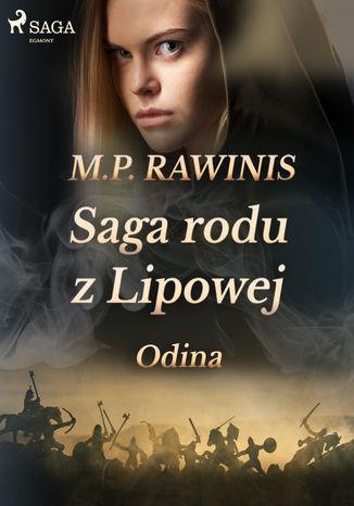 Okładka książki Saga rodu z Lipowej 12: Odina