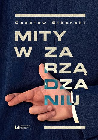 Okładka książki/ebooka Mity w zarządzaniu