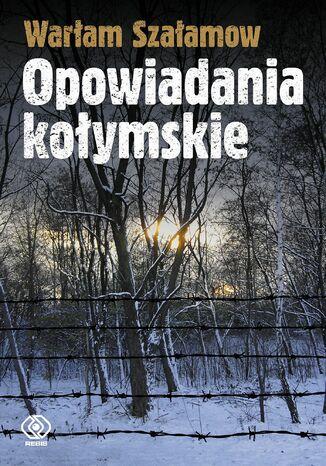 Okładka książki/ebooka Opowiadania kołymskie