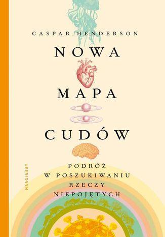 Okładka książki Nowa mapa cudów