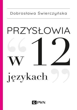 Okładka książki Przysłowia w 12 językach
