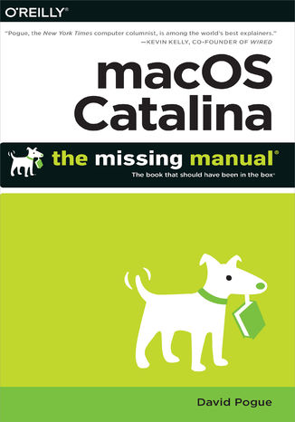 Okładka książki macOS Catalina: The Missing Manual. The Book That Should Have Been in the Box