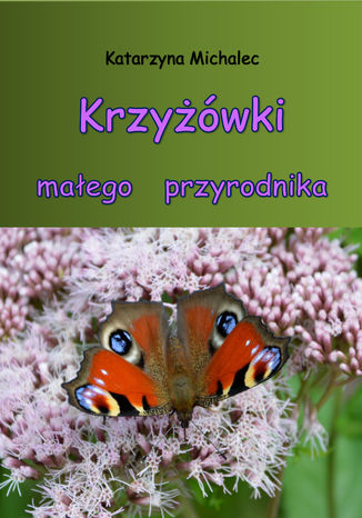 Okładka książki Krzyżówki małego przyrodnika